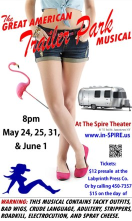 Promotional poster for the Great American Trailer Park Musical, making its debut in Jamestown on May 24, 2013.